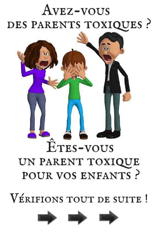 Comportements Parentaux non appropriés – Êtes vous des parents toxiques pour vos enfants inconsciemment ou pas ? Relation de couple – familiale – Montpellier – Lattes – Nîmes