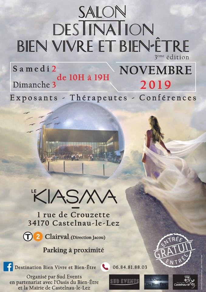 Programme Conférences Ateliers – salon destination bien être bien vivre – Salle Kiasma Castelnau  le lez – Avril – Mai – Novembre – 2018 – 2019 – 2020 -2021 -2022